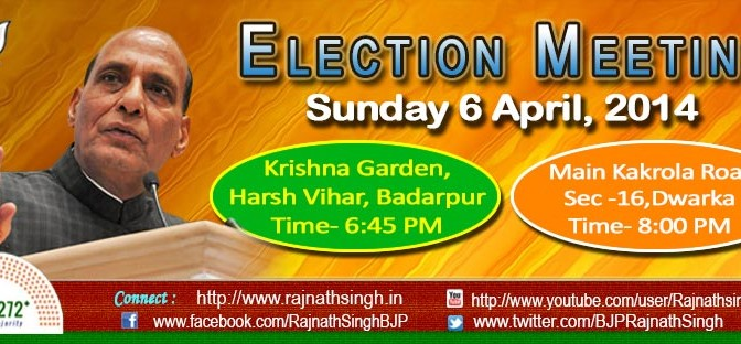 Election Meetings in Badarpur and Dwarka on 6th April 14