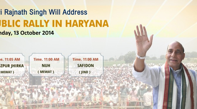 Shri Rajnath Singh Will Address Public Rally in Haryana 13 october 2014.