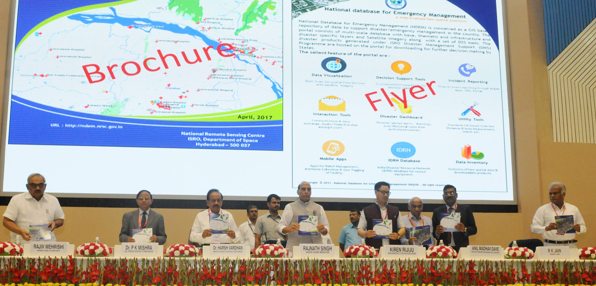 The Union Home Minister, Shri Rajnath Singh releasing the brochure and flyer on the National Database for Emergency Management 3.0, developed by the Department of Space, during the inaugural session of the second meeting of the National Platform for Disaster Risk Reduction (NPDRR), in New Delhi on May 15, 2017. 	The Union Home Minister, Shri Rajnath Singh, the Union Minister for Science & Technology and Earth Sciences, Dr. Harsh Vardhan, the Minister of State for Home Affairs, Shri Kiren Rijiju, the Union Home Secretary, Shri Rajiv Mehrishi, the Additional Principal Secretary to the Prime Minister, Dr. P.K. Mishra and other dignitaries are also seen.