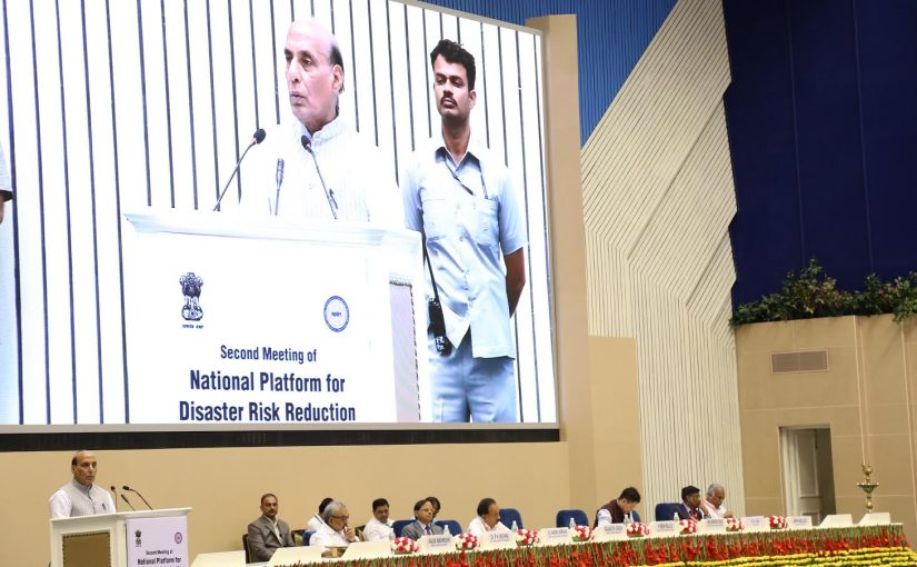 Home Minister Shri Rajnath Singh addresses second meeting of National Platform for Disaster Risk Reduction