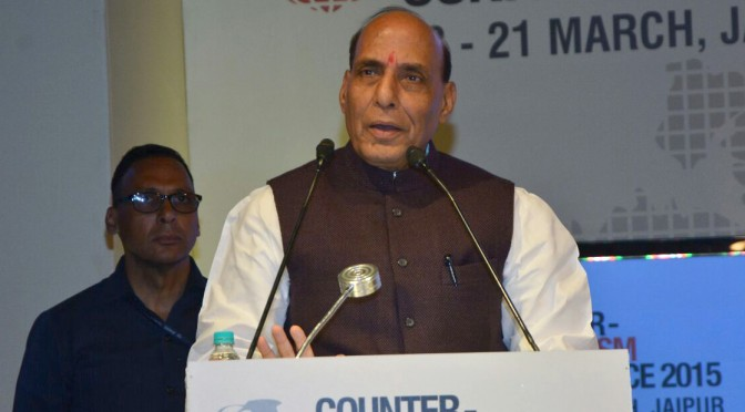 Speech of Home Minister Shri Rajnath Singh at   International Counter Terrorism Conference in Jaipur Mar 19, 2015 .