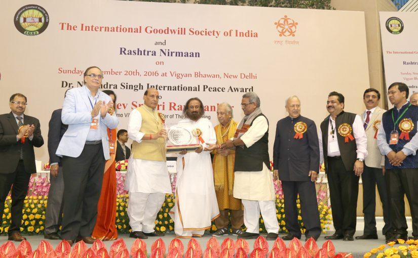Shri Rajnath Singh presented International Peace Award to Gurudev Sri Sri Ravi Shankar